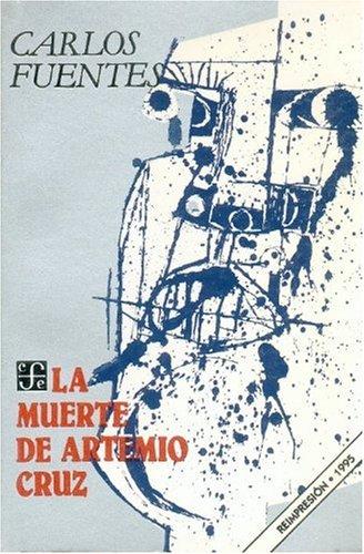 9789681609726: La Muerte de Artemio Cruz