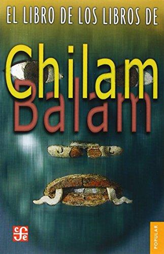 9789681609771: El Libro De Los Libros De Chilam Balam (Colec. Popular)