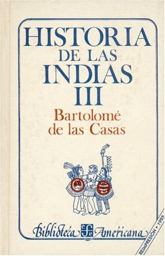 9789681609962: Title: Historia De Las Indias T Iii