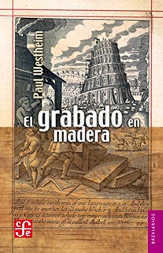 9789681610173: El grabado en madera (Spanish Edition)
