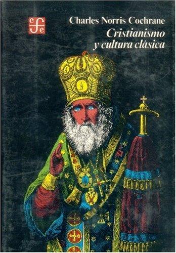 9789681611460: Cristianismo y cultura clásica (Spanish Edition)
