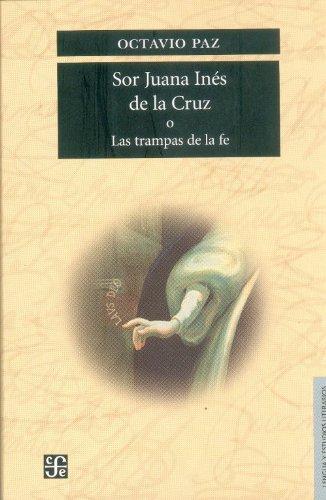 9789681612115: Sor Juana Inés de la Cruz o las trampas de la fe (Lengua y estudios literarios)