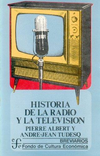 Historia De La Radio y La Television.: Albert, Pierre y