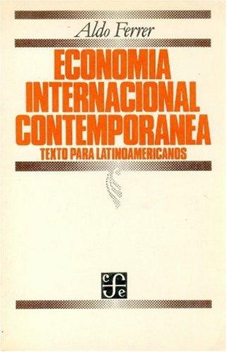 Economía internacional contemporánea : texto para latinoamericanos (Literatura) (...