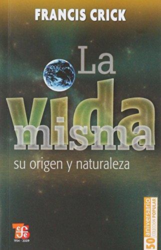 9789681614478: La vida misma : su origen y naturaleza (Breviarios) (Spanish Edition)
