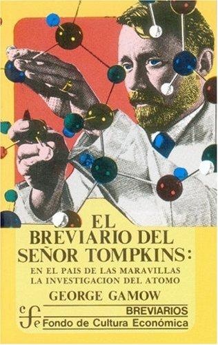 9789681614799: El breviario del senor Tompkins: El pais de las maravillas y la investigacion del atomo