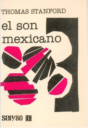 El Son Mexicano: Stanford, Thomas (author); Mar�a Mart�nez Pe�aloza (translator)