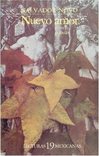 9789681616274: Nuevo amor y otras poesías (Literatura) (Spanish Edition)