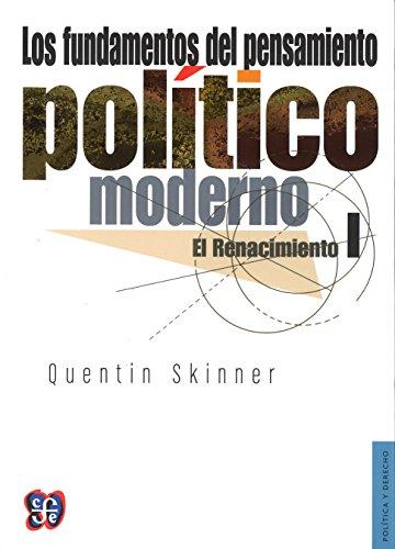 9789681616571: Los fundamentos del pensamiento político moderno, I. El Renacimiento (Política y Derecho): 1