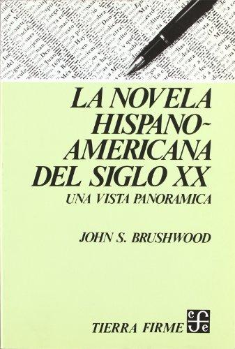 9789681617110: La novela hispanoamericana del siglo XX (una vista panoramica) (Historia)