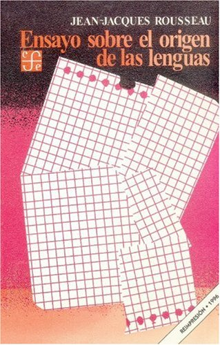 9789681617752: Ensayo Sobre El Origen de Las Lenguas (Cuadernos de La Gaceta)