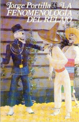 9789681617912: Fenomenologia del relajo y otros ensayos (Filosofa) (Spanish Edition)