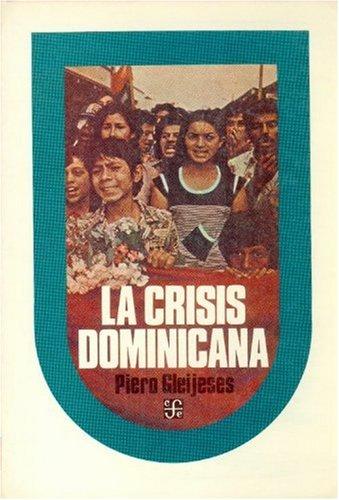 9789681618322: La crisis dominicana (Spanish Edition)