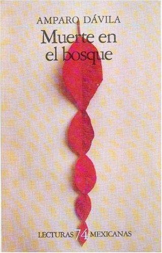9789681618544: Muerte en el bosque (Lecturas mexicanas) (Spanish Edition)