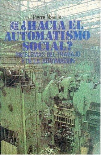 9789681618773: ¿Hacia el automatismo social? (Spanish Edition)