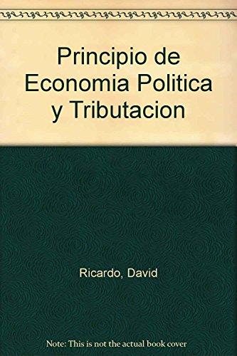 Principios De Economía Politica Y Tributación: David Ricardo