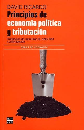 9789681618902: Principios de economía política y tributación : obras y correspondencia, Vol. I (Spanish Edition)