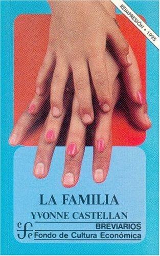 9789681619527: La familia (Spanish Edition)
