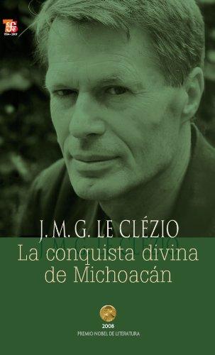 9789681619978: La conquista divina de Michoacán (Tezontle) (Spanish Edition)