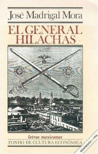 9789681620189: El General Hilachas (Literatura) (Spanish Edition)