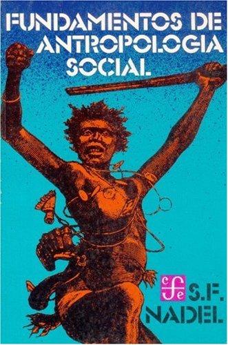 9789681620509: Fundamentos de Antropologia Social