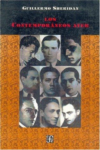 9789681620738: Los Contemporaneos Ayer (Vida Y Pensamiento De Mexico)