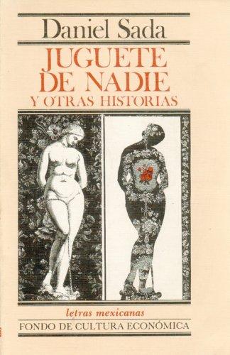 9789681621148: Juguete de nadie y otras historias (Letras mexicanas) (Spanish Edition)