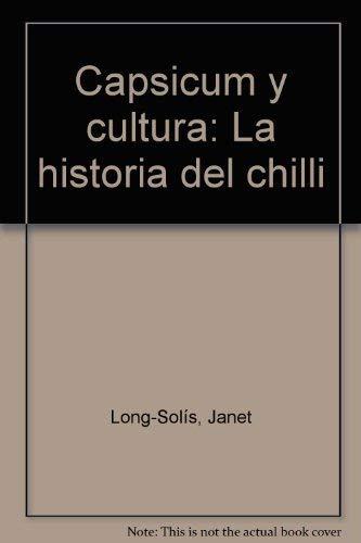 9789681621247: Capsicum y cultura: La historia del chilli (Spanish Edition)