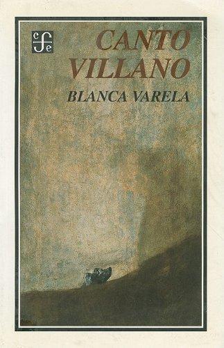 9789681621421: Canto villano. poesia reunida 1949-1983 (Tierra firme)