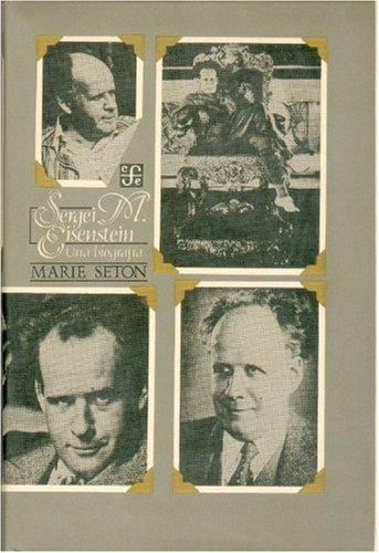 SERGEI M. EISENSTEIN, UNA BIOGRAFIA: SETON MARIE