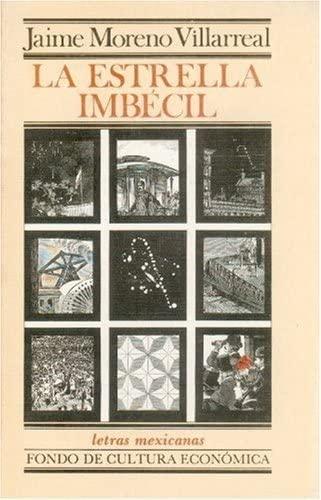 9789681622237: La estrella imbécil (Letras mexicanas) (Spanish Edition)
