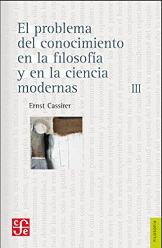 9789681622794: El problema del conocimiento en la filosofía y en la ciencia moderna, III : los sistemas postkantianos (Spanish Edition)