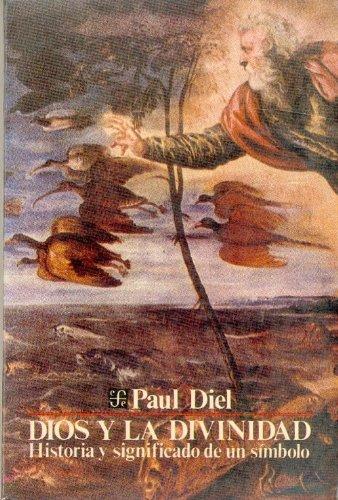 Dios y la divinidad (Coleccion Popular)