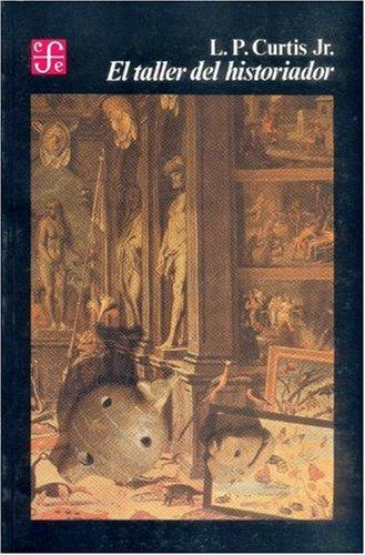 9789681624187: El taller del historiador (Spanish Edition)