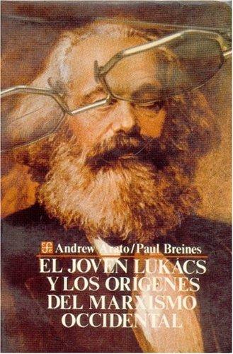 9789681624323: Joven Lukacs y los origenes del marxismo occidental