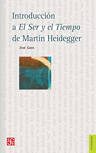 9789681624446: INTRODUCCIÓN A EL SER Y EL TIEMPO DE MARTIN HEIDEGGER (Filosofa)