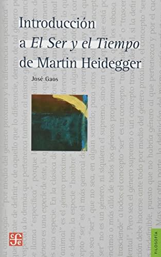 9789681624446: Introducción a el ser y el tiempo de Martin Heidegger (Filosofa) (Spanish Edition)