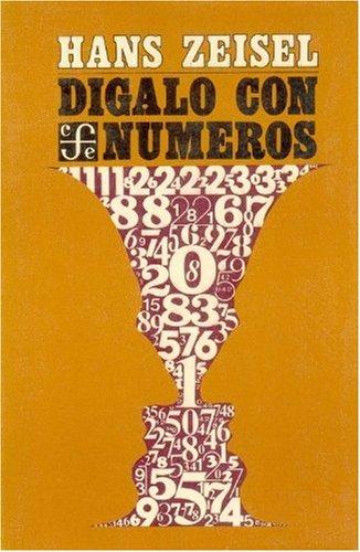 9789681624699: Dígalo con números (Spanish Edition)