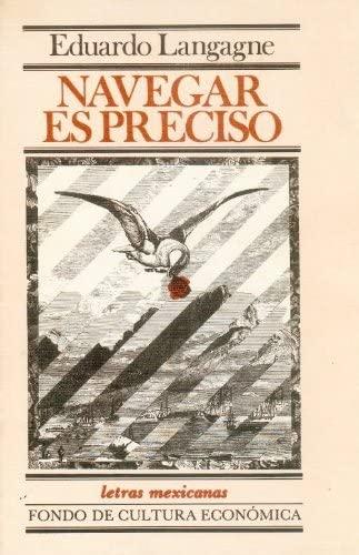 9789681624774: Navegar es preciso (Antropologa) (Spanish Edition)