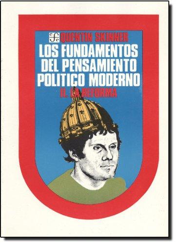 9789681624781: (II) los fundamentos del pensamiento politico moderno (vol. II): la reforma (Politica Y Derecho)