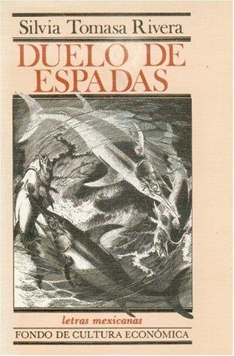DUELO DE ESPADAS (poemas) (México, 1987): Silvia Tomasa Rivera (Veracruz, México, 1955)
