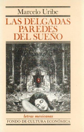 9789681625030: Las delgadas paredes del sueño (Letras mexicanas) (Spanish Edition)