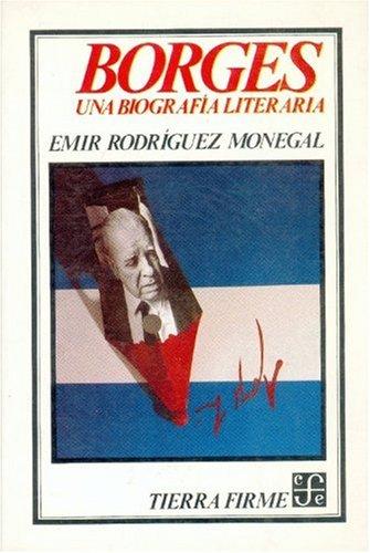 9789681625245: Borges : una biografía literaria