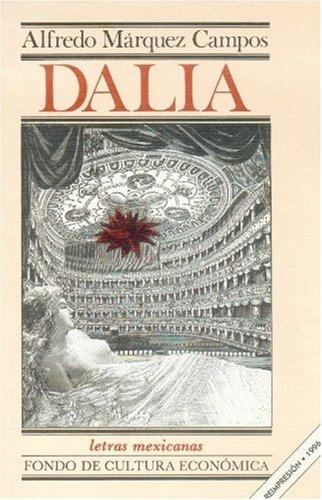 9789681625467: Dalia (Literatura) (Spanish Edition)