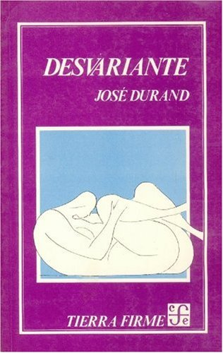 Desvariante.-- ( Tierra Firme ): Durand, José -