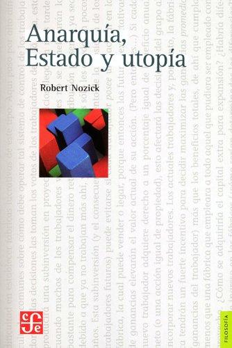 9789681626495: Anarquia, estado y utopia