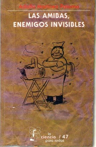9789681627133: Las amibas, enemigos invisibles