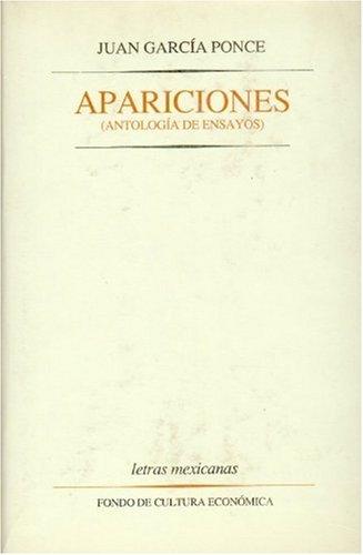 9789681627492: Apariciones: Antologia de Ensayos (Letras mexicanas)