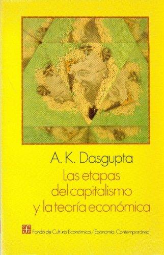 9789681628116: Las Etapas del Capitalismo y la Teoria Econmica (Economia Contemporanea)