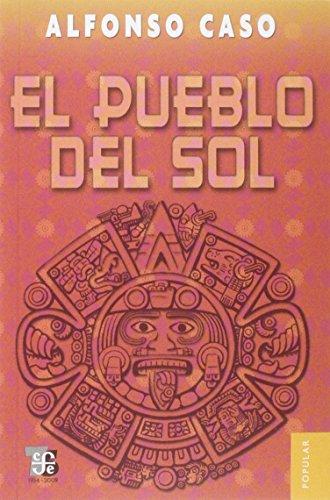 El pueblo del Sol (Spanish Edition): Caso Alfonso